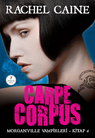 Carpe Corpus (The Morganville Vampirleri, #6)
