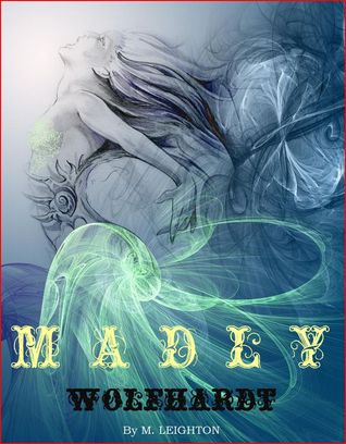 12039404 Cover Reveal: Madly & the Jackal (Madly #3) by M. Leighton