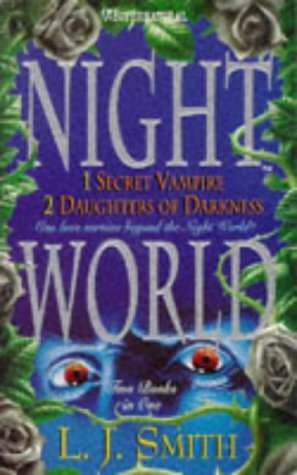 Secret Vampire & Daughters of Darkness (Night World, #1-2)