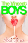 The Vincent Boys (The Vincent Boys, #1)