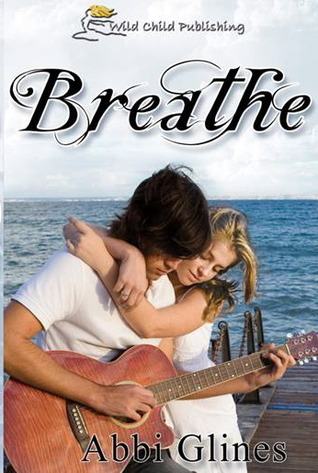 11479285 Cover Makeover: Breathe (Sea Breeze #1) by Abbi Glines