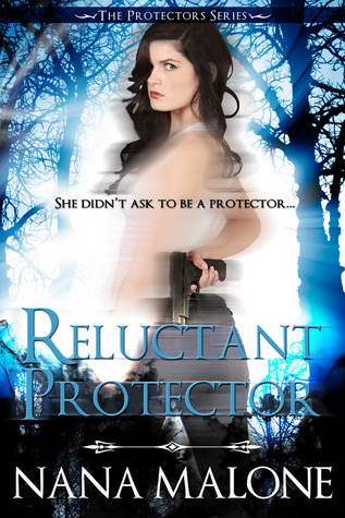 Reluctant Protector (Protectors, #1)