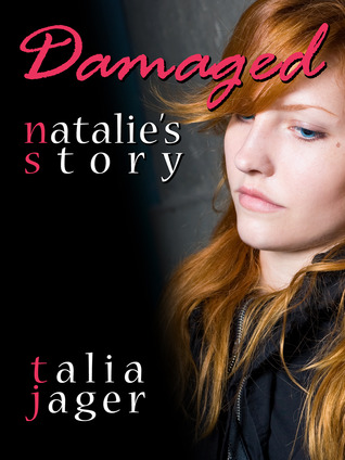 Damaged by Talia Jager