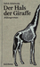 Der Hals der Giraffe