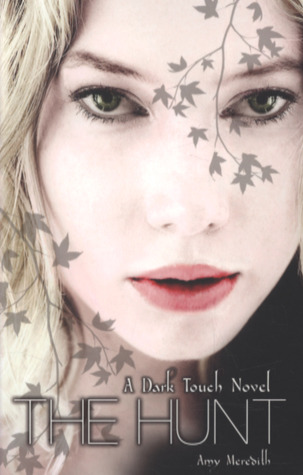 The Hunt (Dark Touch, #2)