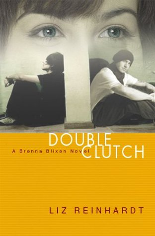 Double Clutch (Brenna Blixen, #1)