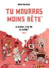 La science c'est pas du cinma (Tu mourras moins bte, #1)
