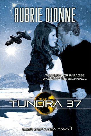 Tundra 37 (a New Dawn, #2)