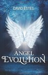 Angel Evolution (The Evolution Trilogy, #1)