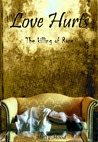 Love hurt: The killing of Rose (Love hurts, #1)