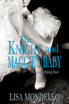 The Knight and Maggie's Baby