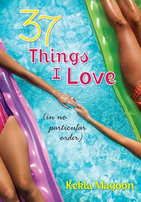 37 Things I Love (in no particular order)