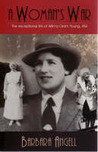A Woman's War: The Exceptional Life Of Wilma Oram Young, Am