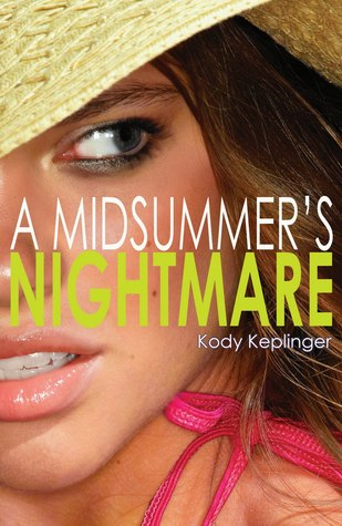 Michelle and Leslie's Review: A Midsummer's Nightmare by Kody Keplinger