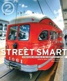 Street Smart: Streetcars and Cities in the Twenty-first Century
