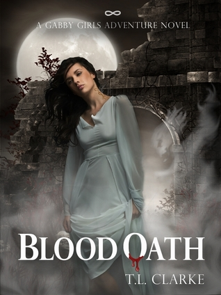 Blood Oath (A Gabby Girls Adventure Novel, #2)