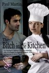 The Bitch in the Kitchen