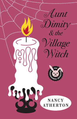 Aunt Dimity and the Village Witch, by Nancy Atherton (Review)