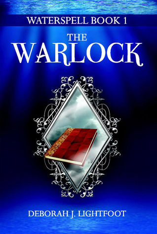 WATERSPELL Book 1 by Deborah J. Lightfoot