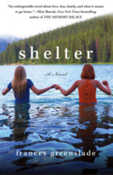 Shelter: A Novel