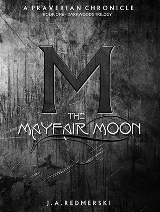 The Mayfair Moon by J.A. Redmerski