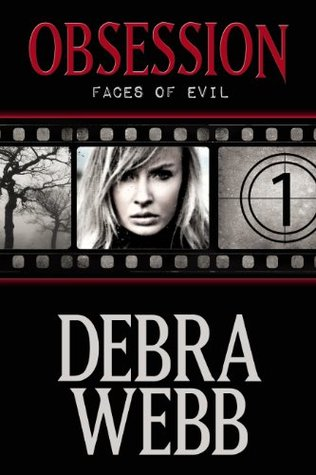 Obsession (Faces of Evil, #1)