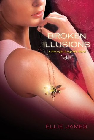 Broken Illusions (Midnight Dragonfly, #2)