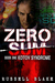 Zero Sum Book 1: No Longer In Print