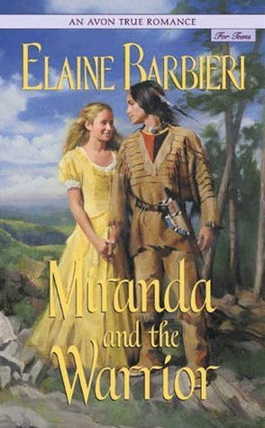 Miranda and the Warrior (Avon True Romance)