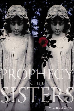 Prophecy of the Sisters (Prophecy of the Sisters, #1)