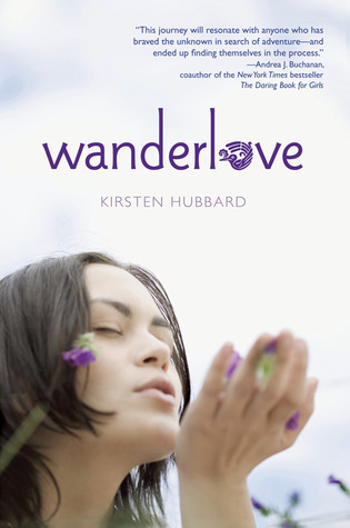 Wanderlove by Kirsten Hubbard- out March 13th 2012
