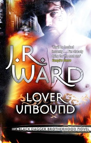 Lover Unbound (Black Dagger Brotherhood, #5)