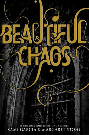 Chaos Beautiful (Caster Chronicles, # 3)