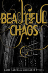 Beautiful Chaos (Caster Chronicles, #3)