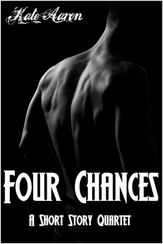 Four Chances: A Short Story Quartet
