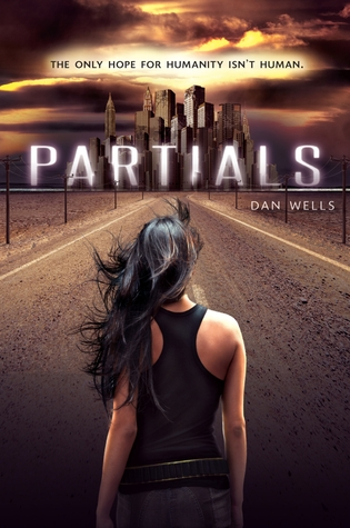 Partials (Partials #1)by Dan Wells - out 28th February 2012