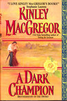 A Dark Champion (Brotherhood/MacAllister, #6)