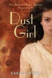 Dust Girl (The American Fairy Trilogy #1)
