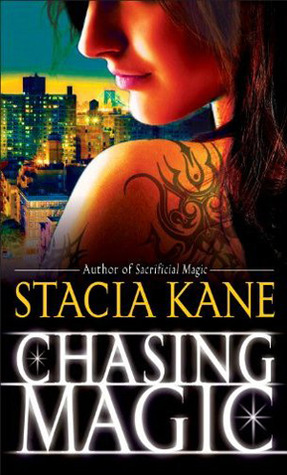 Chasing Magic by Stacia Kane (Downside Ghosts #5)