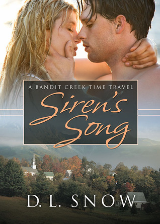 Siren's Song A Bandit Creek Time Travel