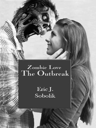 Zombie Love: The Outbreak