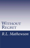 Without Regret (Pyte/Sentinel Series, #2)