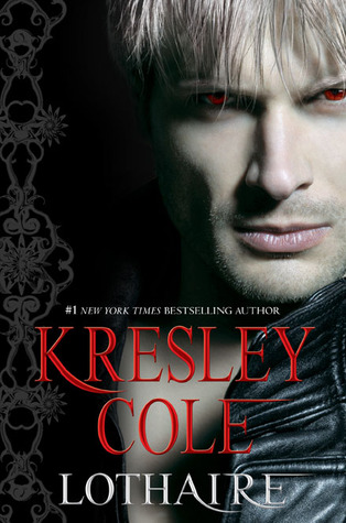 Review: Lothaire by Kresley Cole (Immortals After Dark #12)