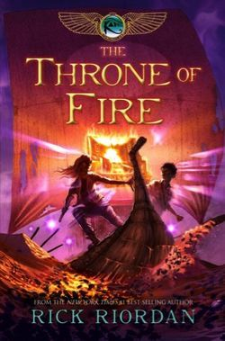 Book Review: The Throne of Fire (The Kane Chronicles, Book 2), By Rick Riordan Cover Art