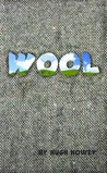 Wool (Wool, #1)