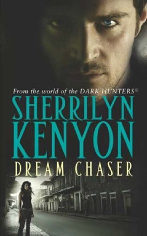 Dream Chaser (Dark-Hunter, #14) (Dream-Hunter, #3)