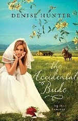 book cover Accidental Bride by Denise Hunter
