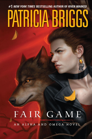 Fair Game (Alpha & Omega #3)