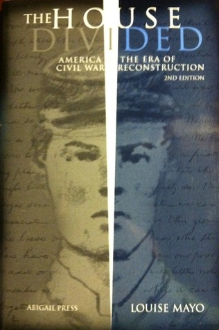 The House Divided America the Era of Civil War Reconstruction 2nd Ed. book cover.