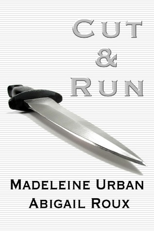 Review: Cut & Run Series #1-5 by Abigail Roux